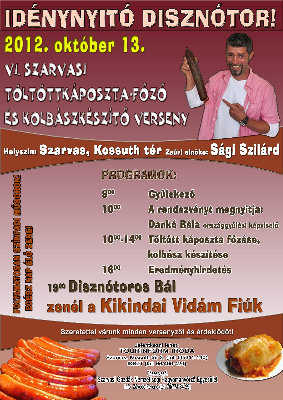 Idénynyitó Disznótor 2012 október 13-án Szarvason!